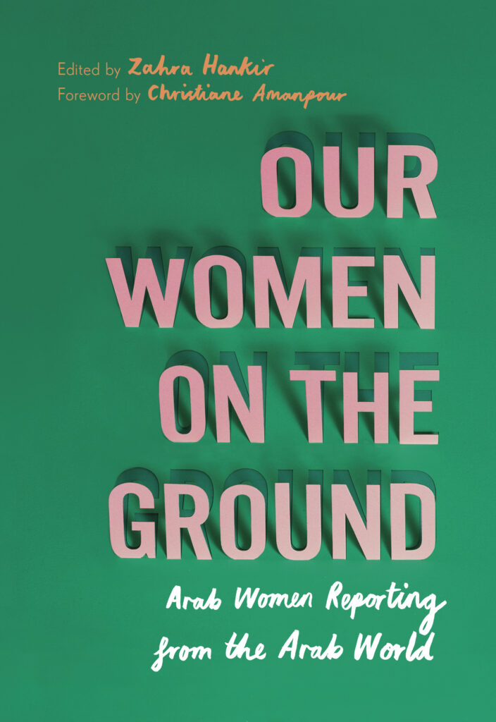 """UK Cover of """"Our Women On The Ground"""" by Zahra Hankir"""