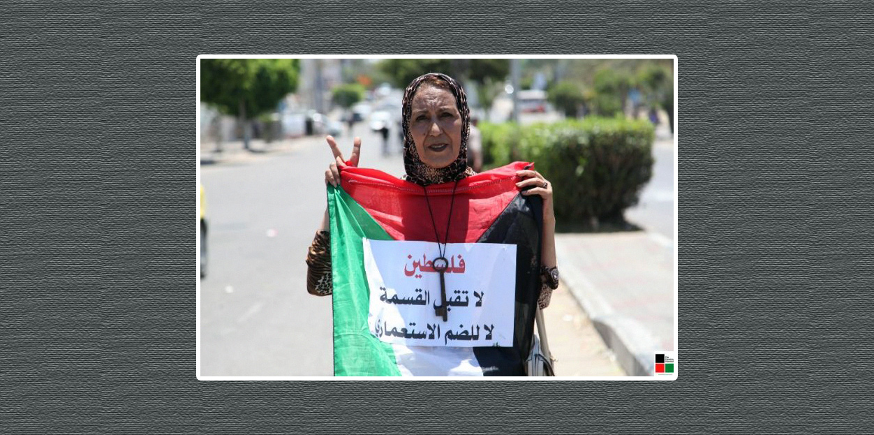 """""""Palestine rejects division, no to colonial annexation"""" (Photo: Fawzi Mahmoud / The Palestine Chronicle)"""